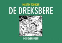 Boekcover De Dreksbere - De Bovenbazen - Marten Toonder