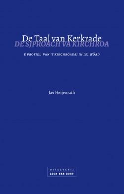 Boekcover De Taal van Kerkrade. De Sjproach va Kirchroa